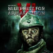 Episode 55 - Blueprint for Armageddon VI
