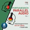 Lingo Jump - Portugiesisch Parallel Audio - Einfach Portugiesisch lernen mit 501 Sätzen in Parallel Audio - Teil 1 artwork