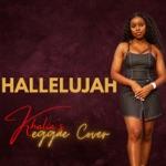Khalia - Hallelujah (Reggae Cover)