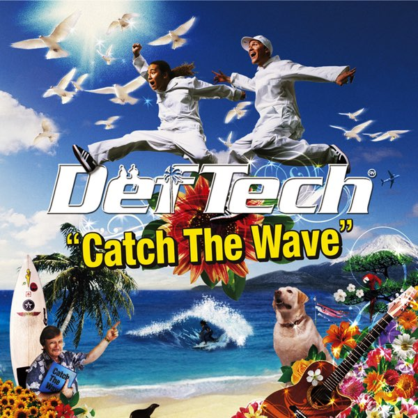 Catch The Wave by Def Tech on Apple Music