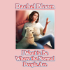 Rachel Bloom - I Want to Be Where the Normal People Are  artwork