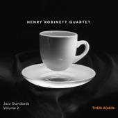 Henry Robinett - Yours Is My Heart Alone