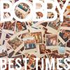 BOBBY - Best Times artwork