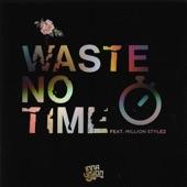 Inna Vision - Waste No Time