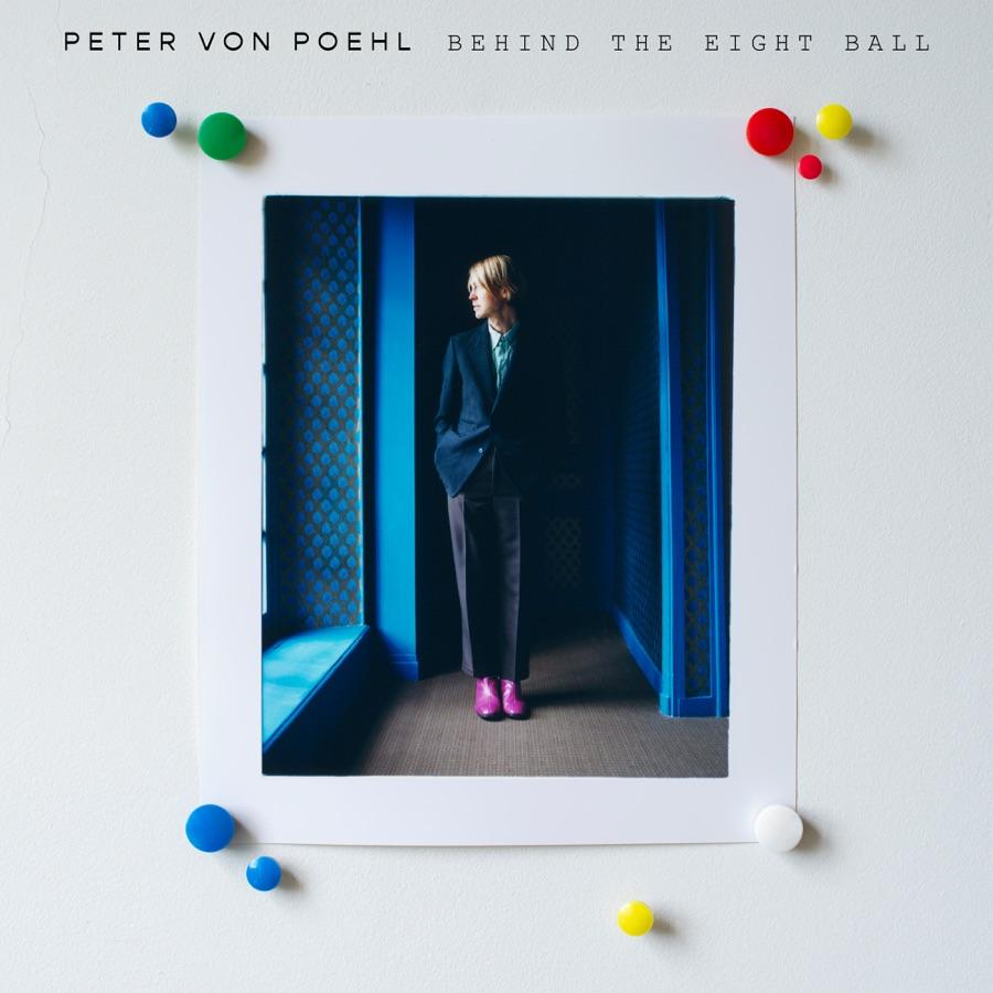 Peter von Poehl - Behind the Eight Ball - Download - Weeklytrust