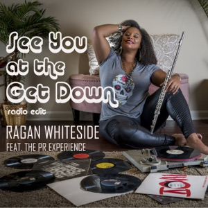 See You at the Get Down (Radio Edit) [feat. The PR Experience & Bob Baldwin] - Single
