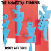 Manhattan Transfer - The Night That Monk Returned To Heaven