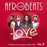 Kizz Daniel - Afrobeats with Love, Vol. 3