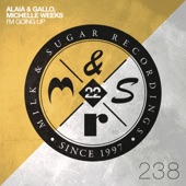 Alaia & Gallo - I'm Going Up