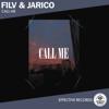 Call Me - FILV & Jarico mp3