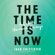 Joan Chittister - The Time Is Now: A Call to Uncommon Courage (Unabridged)