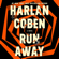 Harlan Coben - Run Away (Unabridged)