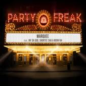 Party Freak (feat. Shortee Sha, Inf Da God & Monifah) - Single