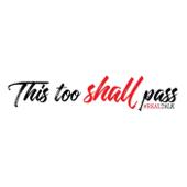 This Too Shall Pass - Patrick Soljah Farrell, Luis Ible Jr., Malvern V. Gumbs, M'kayla