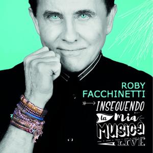Roby Facchinetti - Inseguendo la mia musica (Live)