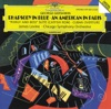 Gershwin: Rhapsody in Blue; an American in Paris, Chicago Symphony Orchestra & James Levine