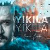 Yener Çevik - Yıkıla Yıkıla artwork