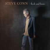 Steve Conn - Flesh and Bone
