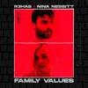 Family Values by R3HAB & Nina Nesbitt