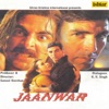 Jaanwar (Original Motion Picture Soundtrack)