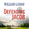 William Landay - Defending Jacob: A Novel  artwork