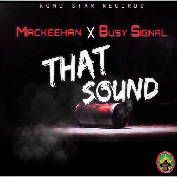 That Sound (feat. Busy Signal) - Single