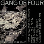 Gang of Four - Capital (It Fails Us Now)