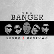 The Banger (feat. Uhuru) - Runtown