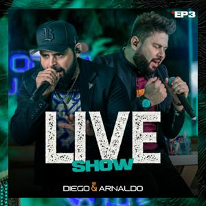 Diego & Arnaldo - Meu Segredo / Só pro Meu Prazer (Ao Vivo)