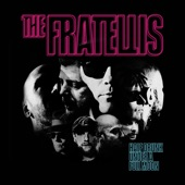 The Fratellis - Six Days In June