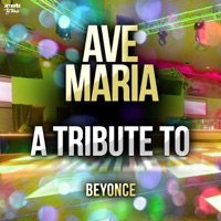 Ave Maria: A Tribute to Beyonce - Single