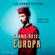 Ilja Leonard Pfeijffer & Ira Wilhelm - Grand Hotel Europa