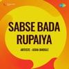 Sabse Bada Rupaiya Original Motion Picture Soundtrack