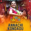 Annachi Kondadu From Paris Paris Single