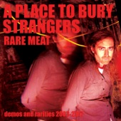 A Place To Bury Strangers - Hit The Ground