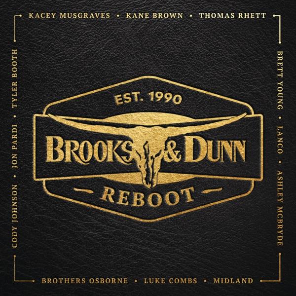 Brooks & Dunn - Reboot album wiki, reviews