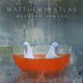 Matthew and the Atlas - Pyres
