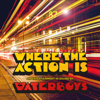 Where the Action Is (Deluxe) - The Waterboys