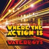 Where the Action Is (Deluxe)