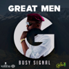 Busy Signal - Great Men artwork