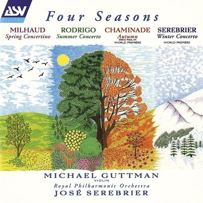 Milhaud, Rodrigo, Chaminade & Serebrier: Four Seasons - Royal Philharmonic Orchestra
