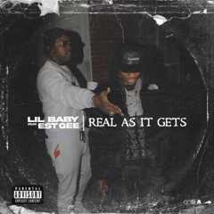 Real As It Gets (feat. EST Gee)