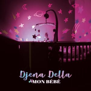 Djena Della - Mon bébé