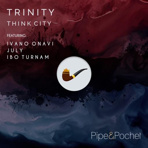 Trinity - Single by Think City