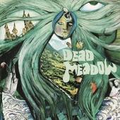 Dead Meadow - Rocky Mountain High