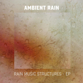 Rain Music Structures - EP