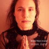 Mama Rose - Sweet Waters