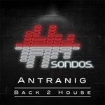 Antranig - Back 2 House