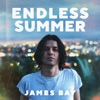Endless Summer - EP by James Bay