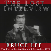 The Lost Interview - Bruce Lee: The Pierre Berton Show - 9 December 1971